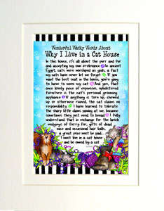 Living in a Cat house art print matted