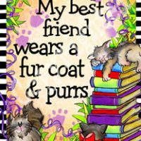 "My Best Friend wears a fur coat & purrs (CAT) – 8 x 10 Matted ""Gifty"" Art Print with story on the back"