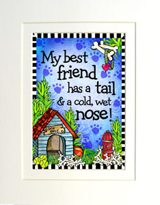 Best Friend Dog art print matted