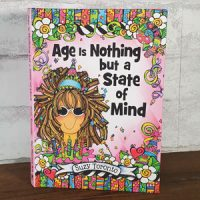 Age is Nothing but a State of Mind – Hardcover Book