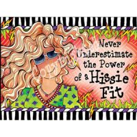 Never Underestimate the Power of a Hissie Fit – Note Cards