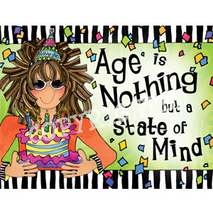 Age is Nothing but a State of Mind - Note Card