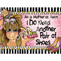 As a Matter of Fact… I DO Need Another Pair of Shoes – Note Cards