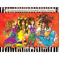 The Sacred Sisterhood of Wonderful Wacky Women – Note Cards (LIMITED QUANTITIES)