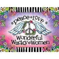 Peace, Love, Wonderful Wacky Women – Note Cards