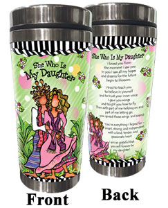 She Who is My Daughter - stainless steel tumbler