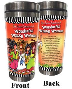 Celebrating Sacred Sisterhood of Wonderful Wacky Women Stainless Steel Tumbler
