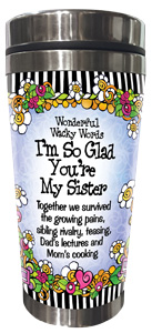 Glad You're my sister stainless steel tumbler - FRONT