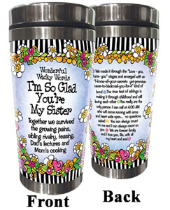Glad You're my sister stainless steel tumbler