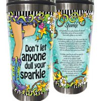 Don't let anyone dull your sparkle (TingleBoots) – Stainless Steel Tumbler