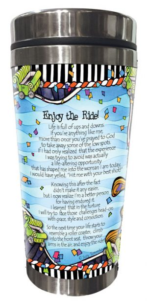Enjoy the Ride - Stainless Steel Tumbler - BACK