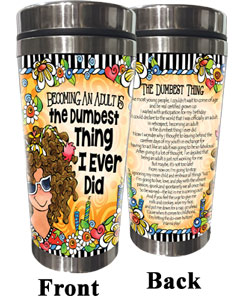 Dumbest Thing - Stainless Steel Tumbler
