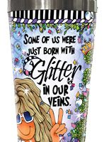 Some if us were just born with Glitter in our veins (Sparkle) – Stainless Steel Tumbler