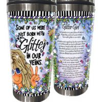 Some if us were just born with Glitter in our veins (Sparkle) – (w FREE Coaster) Stainless Steel Tumbler