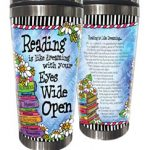 Reading is like dreaming with your Eyes Wide Open – (w FREE Coaster) 16oz. Stainless Steel Tumbler