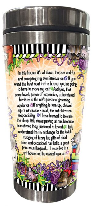 Why I live in a Cat House - Stainless Steel Tumbler - BACK