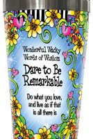 Wonderful Wacky Words Dare to be Remarkable – Stainless Steel Tumbler