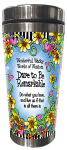 Dare to be Remarkable Stainless Steel Tumbler - FRONT