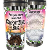Real Living Begins Where Your Comfort Zone Ends – 16oz. Stainless Steel Tumbler