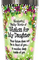 Wonderful Wacky Words For My Daughter – Stainless Steel Tumbler