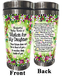 Words of Wisdom for my Daughter - Stainless Steel Tumbler