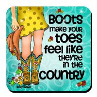Boots make your toes feel like they're in the country (TingleBoots) – Coaster