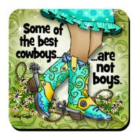 Some of the best cowboys…  are not boys (TingleBoots) – Coaster