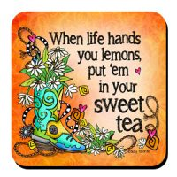 When life hands you lemons put 'em in your sweet tea (TingleBoots) – Coaster