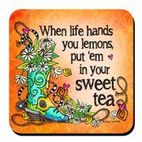 When life hands you lemons put 'em in your sweet tea (TingleBoots) – Coaster