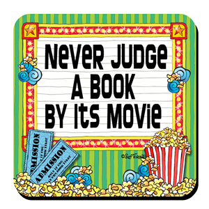 Never Judge a Book by its Movie – Coaster