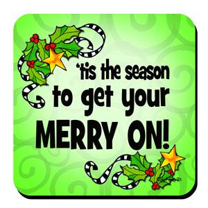 Merry On Christmas Coaster