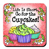 Life Is Short. Go for the Cupcakes! – Stainless Steel Tumbler