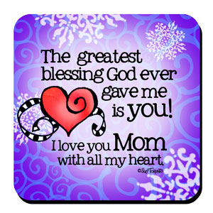 MOM my greatest blessing coaster