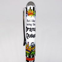 But I Like Being the Drama Queen – rollerball pen