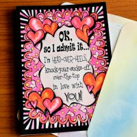 OK, so I admit it… I'm head-over-heels, knock-your-socks-off, over-the-top in love with YOU! – Greeting Card