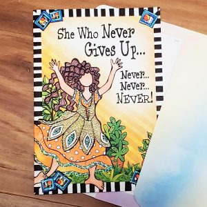 She who never gives up greeting card - outside