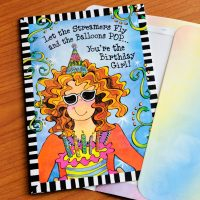 Let the Streamers Fly and the Balloons POP… You're the Birthday Girl! (Birthday) – Greeting Card