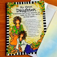 My Sweet Daughter, sometimes the miles between us make me feel like we're worlds apart – Greeting Card