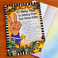 21 Wacky Ways to Develop Your God-Given Gifts – Greeting Card