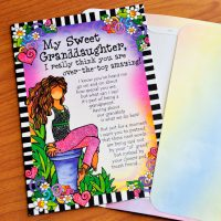 My Sweet Granddaughter, I really think you are over-the-top amazing! – Greeting Card