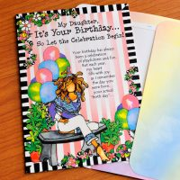 My Daughter, It's Your Birthday… So Let the Celebration Begin! (Birthday) – Greeting Card