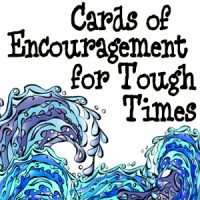 Encouragement for Tough Times