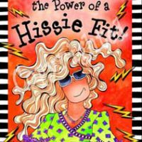 "Never Underestimate the Power of a Hissie Fit – 8 x 10 Matted ""Gifty"" Art Print with story on the back (16×20 also available)"
