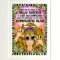 """There are not limits to the silly things I can accomplish when I'm suppose to be doing something else – 8 x 10 Matted """"Gifty"""" Art Print with story on the back (16×20 also available)"""