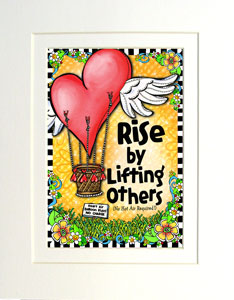 rise by lifting other art print matted