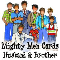the Other Mighty Men in our lives (Husbands & Brothers)