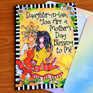 My Daughter-in-law on Mother's Day greeting card - outside
