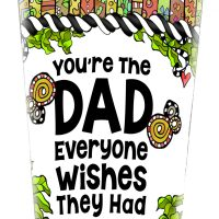 You're The DAD Everyone Wishes They Had (Father's Day) – Stainless Steel Tumbler