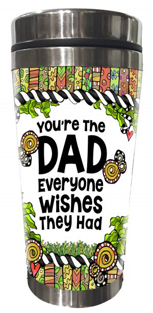 DAD everyone wishes they had Stainless Steel Tumbler - front