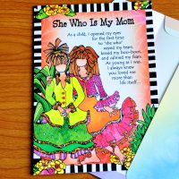 She Who is My Mom – Greeting Card